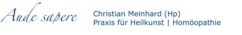 Christian Meinhard - Praxis für Heilkunst | Genuine Homöopathie